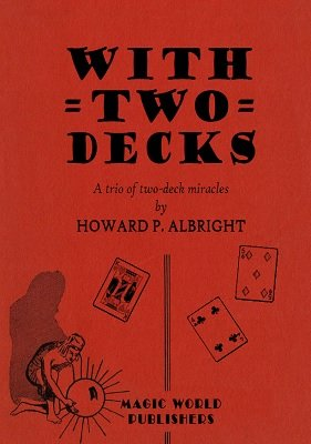 With Two Decks by Howard P. Albright