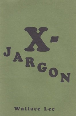 X-Jargon by Wallace Lee