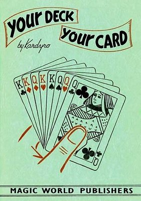 Your Deck, Your Card by Senor Torino